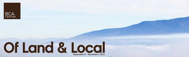 Of Land and Local, Burlington City Arts